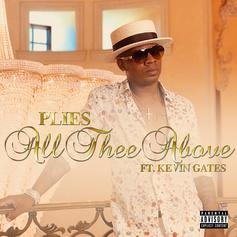 "Kevin Gates Assists Plies In New Hood Love Song ""All Thee Above"""