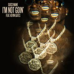 """Gucci Mane & Kevin Gates Keep Things Zesty On """"I'm Not Goin'"""""""