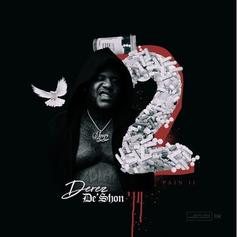 "Derez De'Shon Gets It By Any Means Necessary On ""By The Scale"""