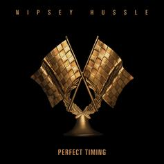 "Nipsey Hussle Ends The Year With ""Perfect Timing"""