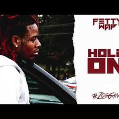 "Fetty Wap Gets Romantic On New Song ""Hold On"""