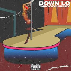 "TheGoodPerry Drops A New Twerk Anthem With ""Down Lo"""