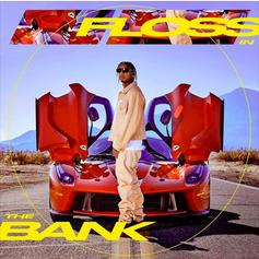 "Tyga Has Another Banger With ""Floss In The Bank"""