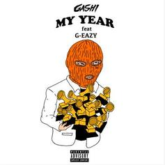 "GASHI Recruits G-Eazy On The Celebratory Anthem ""My Year"""