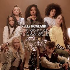 "Kelly Rowland Drops Off Empowering New Single For The Ladies With ""Crown"""