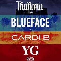"""Blueface Drops Official """"Thotiana Remix"""" With Cardi B & YG"""
