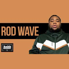 Rod Wave Gets Real In His HNHH Freestyle Session