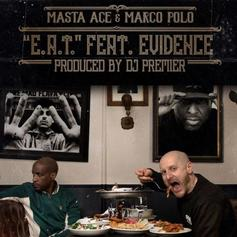 "Masta Ace & Marco Polo Link Up With Evidence & DJ Premier On ""E.A.T."""