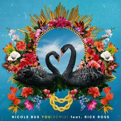"Rick Ross Assists Nicole Bus On ""You (Remix)"""