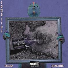 "Thurz Teams Up With Jake One On ""Long Live"""