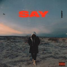 """Vory Drops Off New Project """"SAY"""" Ft. Smokepurpp"""