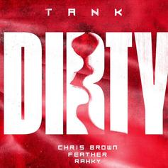 "Tank Employs Chris Brown On Up-Tempo ""Dirty"" Remix"