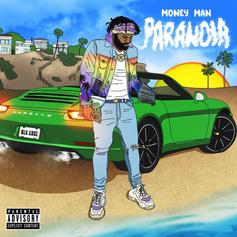 """Money Man Returns With His Latest Project """"Paranoia"""""""