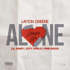 Layton Greene Employs City Girls, Lil Baby & PnB Rock On Fresh Single