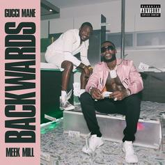 """Gucci Mane & Meek Mill Unveil Their New Song """"Backwards"""""""