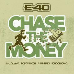 "E-40 Calls On ScHoolboy Q, Quavo, Roddy Ricch, & A$AP Ferg For ""Chase The Money"""