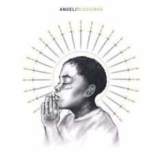 "Angel Officially Unleashed His ""Blessings"" Track"