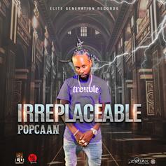 "Popcaan Keeps The Vibes Coming With ""Irreplaceable"""