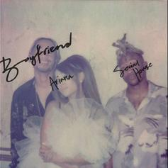 "Ariana Grande & Social House Share Situationship Woes On ""Boyfriend"""