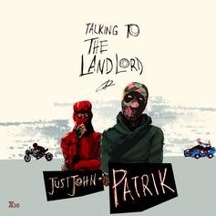 "Patrik Joined By Just John On ""Talking To The Landlord"""