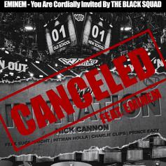 """Nick Cannon Digs Up Dirt On Eminem For New Song """"Canceled: Invitation"""""""