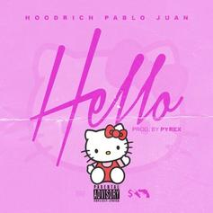 "Hoodrich Pablo Juan Shares New Song, ""Hello"""