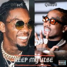 "Quavo & Offset Unleash The Flutes On New Track ""Keep My Vibe"""
