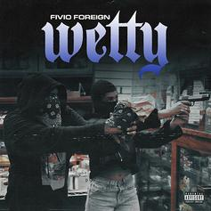 "Fivio Foreign Is Back With ""Wetty"""