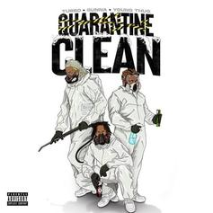 "Young Thug, Gunna, & Turbo Drop ""Quarantine Clean"""
