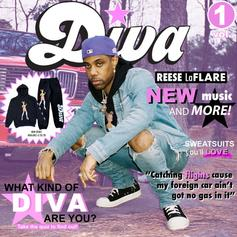 """Reese LAFLARE Pops Out With """"Diva Vol. 1"""" Ft. K Camp"""