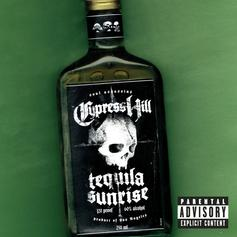 """Cypress Hill Penned A Classic On """"Tequila Sunrise"""""""