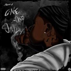 """Sheff G Drops """"One & Only"""" Ft. Sleepy Hallow & Young AP"""