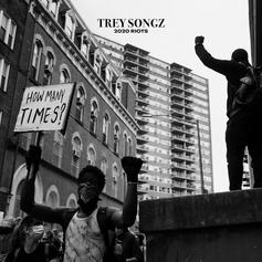"""Trey Songz Shares Powerful New Song """"2020 Riots: How Many Times"""""""