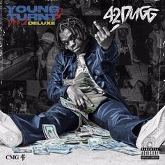 """42 Dugg Reloads """"Young & Turnt 2"""" With The Deluxe Featuring Moneybagg Yo, DeJ Loaf, & More"""