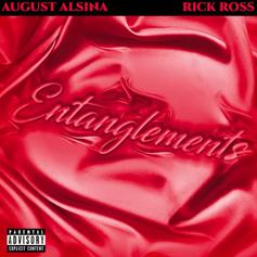 """August Alsina & Rick Ross Deliver A Tribute To """"Entanglements"""""""