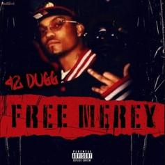 """42 Dugg Announces New Project With Chill Single """"Free Merey"""""""