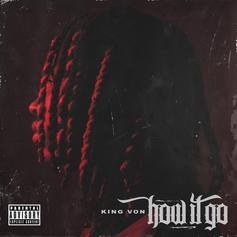 "King Von Brings The Energy On Brand New Track ""How It Go"""