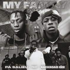 """Pa Salieu & BackRoad Gee Do It For The Fam With """"My Family"""""""