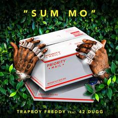 """Trapboy Freddy & 42 Dugg Connect For """"Sum Mo"""""""
