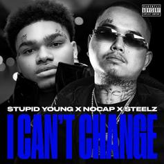 "$tupid Young Enlists NoCap For New Single ""I Can't Change"""