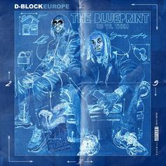 "D Block Europe Get It How They Live On New Single ""Only Fans"""