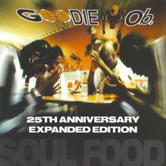 "Goodie Mob Release ""Soul Food (Expanded Edition)"" For 25th Anniversary"
