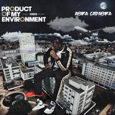 "Abra Cadabra Officially Releases Debut Album ""Product Of My Environment"""