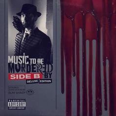 """Eminem Delivers """"Music To Be Murdered By - Side B (Deluxe Edition)"""" With 16 Additional Tracks"""