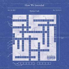 """Marlon Craft Unleashes New Project """"How We Intended"""""""