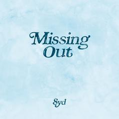 "Syd Brings The Vibes On New Single ""Missing Out"""