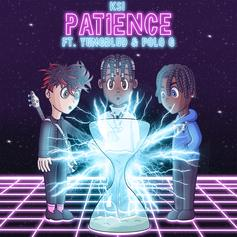 """KSI, YUNGBLUD & Polo G Catch A Groove On """"Patience"""""""