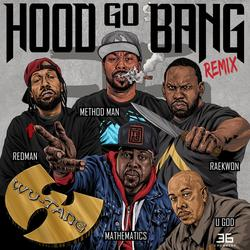 Hood Go Bang! (Remix)