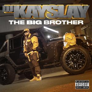 "DJ Kay Slay's ""The Big Brother"" Album Is Here & It's Stacked With Features"