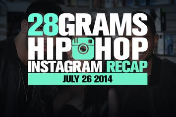 28 Grams: Hip-Hop Instagram Recap (July 26)